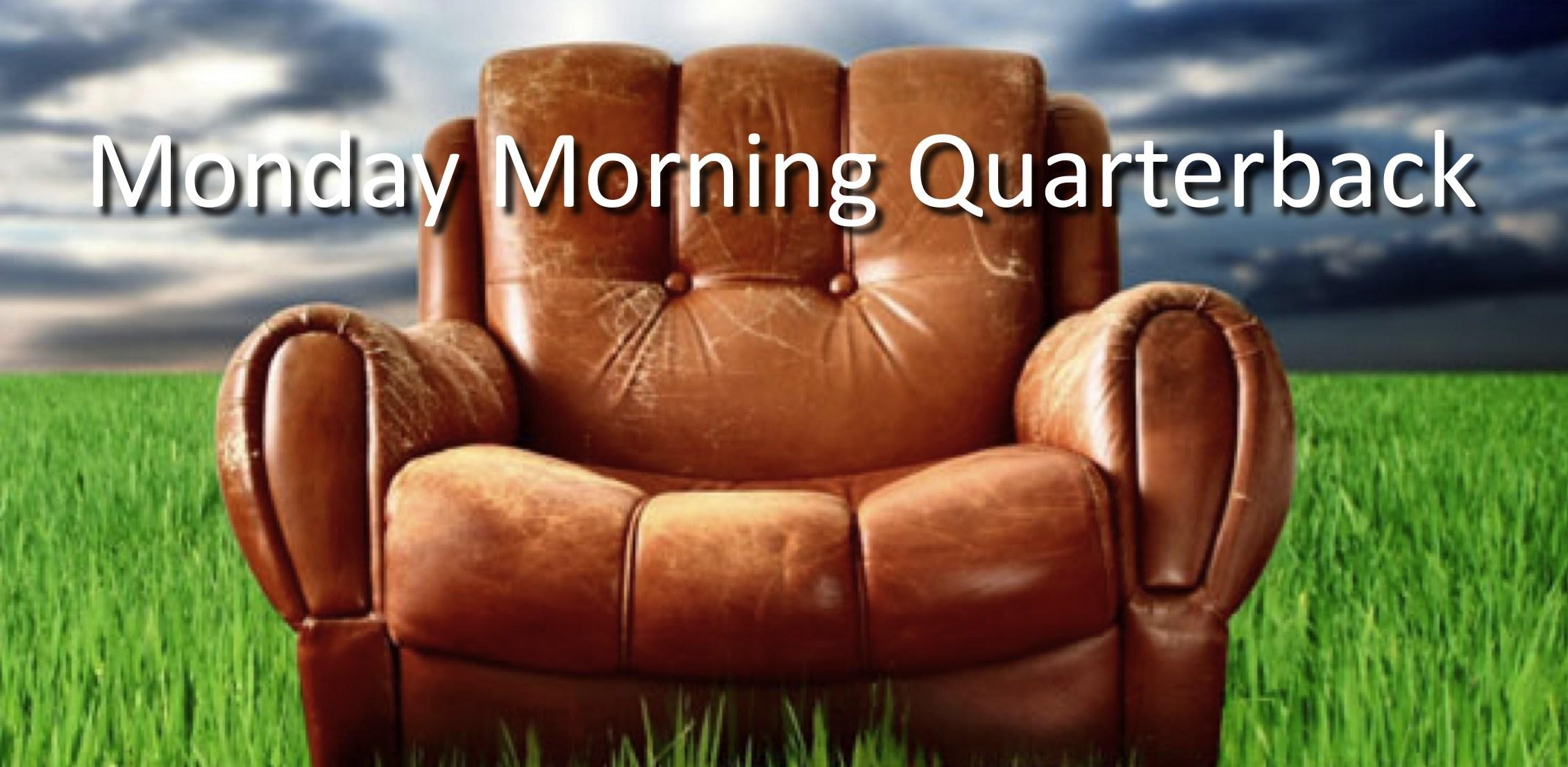 Monday Morning Quarterback – Champagne, Spankz & Bacon